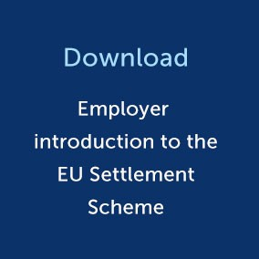 Employer introduction to the EU Settlement Scheme